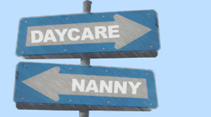 Street signs saying daycare and nanny